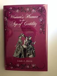 A Women's Humor in the Age of Gentility : The Life and Works of Frances Miriam Whitcher