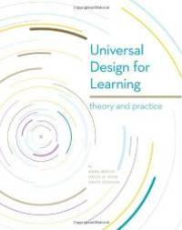 Universal Design for Learning: Theory and Practice (B&W)