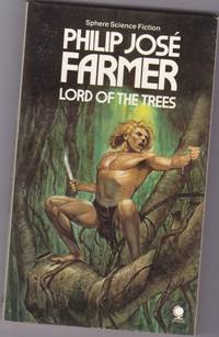 """Lord of the Trees  -sequel to """"A Feast Unknown """" (""""Doc Caliban and Lord Grandrith"""" series) (re:  Doc Savage & Tarzan)"""