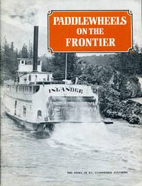 Paddlewheels on the Frontier:  Volume One