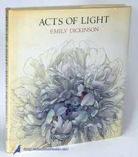 Acts of Light: Poems by Emily Dickinson by  Nancy Ekholm (paintings)  Emily (poems); BURKERT - First Trade Edition - 1980 - from Bluebird Books (SKU: 83334)