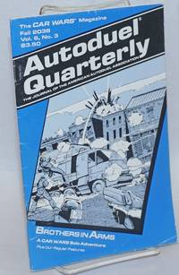 Autoduel quarterly: the journal of the American Autoduel Association. Vol. 6, no. 3 (Fall 2038)