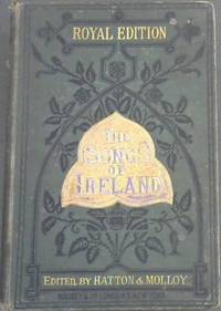 image of Songs of Ireland - including the most favourite of Moore's Irish Melodies, and a large collection of Old Songs and Ballads, with new symphonies and accompaniments (Royal Edition)