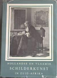 Hollandse en Vlaamse Schilderkunst in Zuid-Afrika: Hollandse en Vlaamse Childerijen uit de Zeventiende Eeuw in Zuid-Afrikaans Openbaar bezit