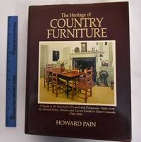 The Heritage of Country Furniture: A Study in the Survival of Formal and Vernacular Styles From...