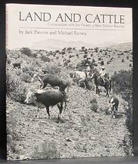 image of Land and Cattle: Conversations with Joe Pankey, A New Mexico Rancher
