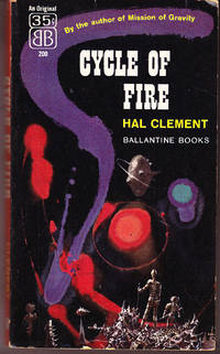 Cycle of Fire by  Hal Clement - Paperback - Signed First Edition - 1957 - from John Thompson (SKU: 36744)