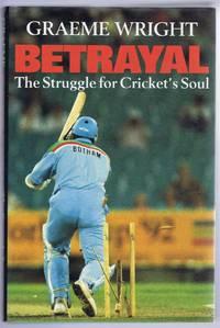Betrayal : Struggle for Cricket's Soul