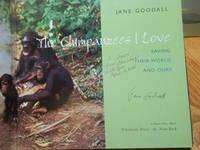 Chimpanzees I Love Saving Their World And Ours (Byron Preiss Book)