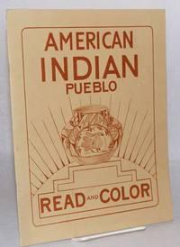 American Indian pueblo: read and color (new edition)