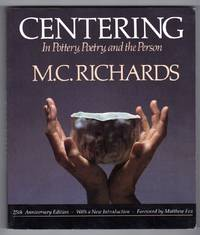 Centering - In Pottery, Poetry, and the Person by Richards, M.C. [Mary Caroline] - 1989