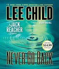 Never Go Back: A Jack Reacher Novel by Lee Child - 2014-02-08