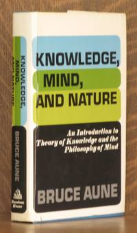 KNOWLEDGE, MIND AND NATURE