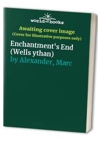 Enchantment's End (Wells ythan)