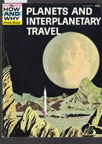 image of The How and Why Wonder Book of Planets and Interplanetary Travel