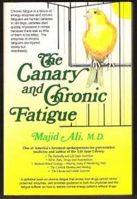 THE CANARY AND CHRONIC FATIGUE
