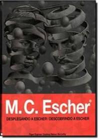 image of M. C. Escher: Desplegando a Escher (Spanish Edition)