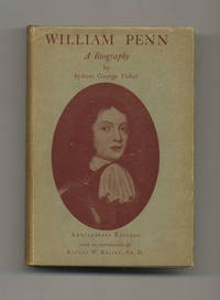 William Penn: a Biography  - 1st Edition/1st Printing