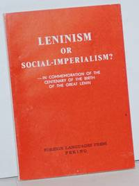 Leninism or social-imperialism? In commemoration of the centenary of the birth of the great Lenin