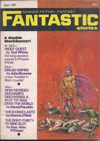 FANTASTIC Stories: April, Apr. 1971