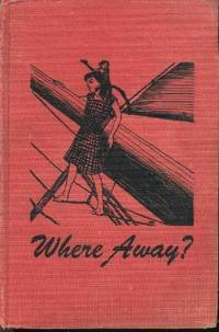 Where Away?
