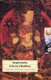 A Survey of Buddhism
