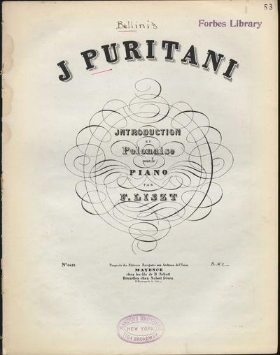 Mayence: Les fils de B. Schott , 1890. BELLINI, Vincenzo 1801-1835. Folio. 1f. (printed title), 9, (...