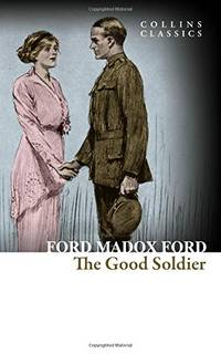 image of The Good Soldier: A Tale of Passion (Collins Classics)