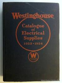 Westinghouse Catalogue of Electrical Supplies 1923-1924