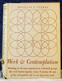 WORK AND CONTEMPLATION