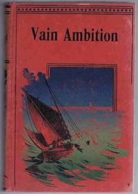 Vain Ambition; or, Only a Girl by Emma Davenport - Hardcover - from Lazy Letters Books (SKU: 029614)