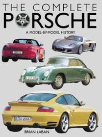 image of The Complete Porsche : A Model-by-Model History of the German Sports Car