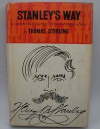 image of Stanley's Way: A Sentimental Journey Through Central Africa