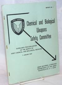 image of Guidelines for Evaluation of the Safety of Army Chemical and Biological Weapons. 7 January 1969
