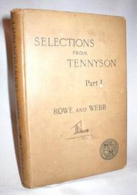 Selections from Tennyson Part I: With Introduction and Notes