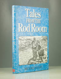 Tales from the Rod Room