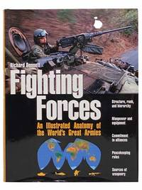 Fighting Forces: All Illustrated Anatomy of the World's Great Armies