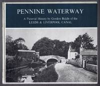 image of Pennine Waterway, A Pictorial History of the Leeds & Liverpool Canal