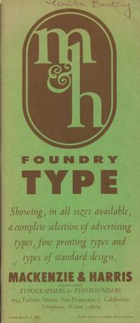 M & H Foundry Type: Showing, in All Sizes Available, a Complete Selection of Advertising...