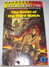 Race Against Time #7: The Secret of the Third Watch