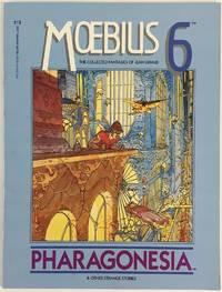 Moebius 6: Pharagonesia & Other Strange Stories