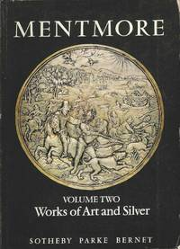 Mentmore.  Volume Two.  Works of Art and Silver
