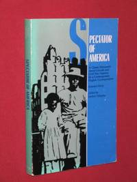 Spectator of America by  Herbert (editor)  Edward; Mitgang - Paperback - First Paperback Edition - 1989 - from Bookbarrow and Biblio.com