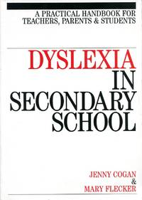 image of Dyslexia in Secondary School: A Practical Handbook for Teachers, Parents and Students