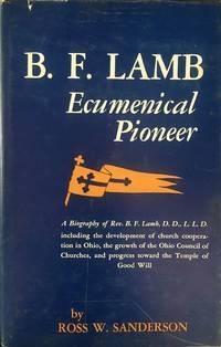 B.F. Lamb: Ecumenical Pioneer.