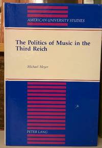 image of The Politics of Music in the Third Reich