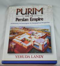 Purim and the Persian Empire (English and Hebrew Edition) by Yehuda Landy - Hardcover - 2010-02-01 - from Third Person Books (SKU: M3PATPE)