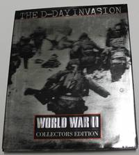The D-Day Invasion (World War II Collectors Edition)