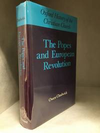 image of The Popes and European Revolution (Publisher series: Oxford History of the Christian Church.)