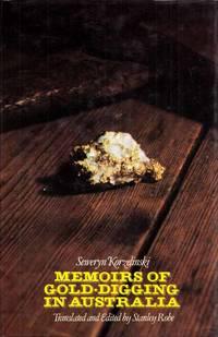 Memoirs of Gold-Digging in Australia